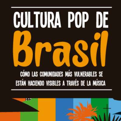 La cultura Pop de Brasil llega este 15 de febrero a la von Humboldt