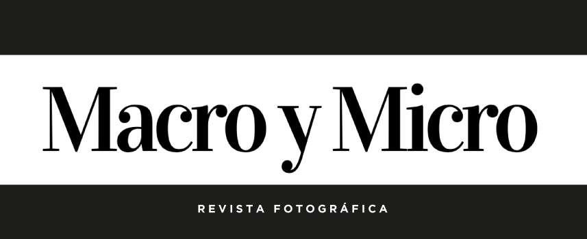 Revista de fotografía Macro & Micro