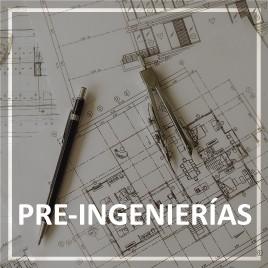 Pre-ingenierías