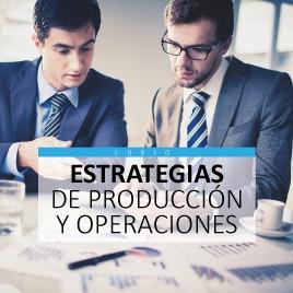 Estrategias de producción y operaciones